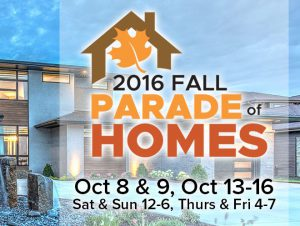 Visit the 2016 Fall Parade of Homes - October 8-9, 13-16, 2016